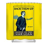 Invest In The War Loan - Ww1 Shower Curtain