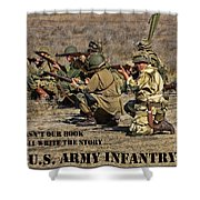 It Wasn't Our Book - Us Army Infantry Shower Curtain