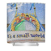 It's A Small World Entrance Original Work Shower Curtain