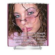Its Our Secret Shower Curtain