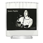 James Taylor Poster Shower Curtain