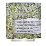 Jeremiah 17 Shower Curtain