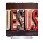 Jesus - Antique Letterpress Letters Shower Curtain