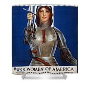 Joan Of Arc Saved France. Women Of America Save Your Country. Buy War Savings Stamps Shower Curtain