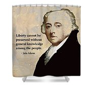 John Adams And Quote Shower Curtain
