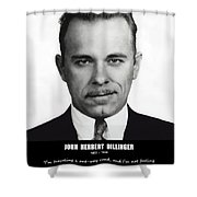John Dillinger -- Public Enemy No. 1 Shower Curtain