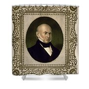 John Quincy Adams, 6th U.s. President Shower Curtain