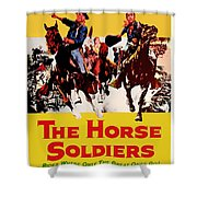 John Wayne And William Holden In The Horse Soldiers 1959 Shower Curtain