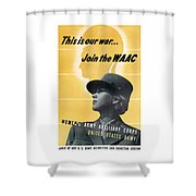 Join The Waac Shower Curtain