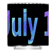 July 1 Shower Curtain