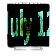 July 12 Shower Curtain