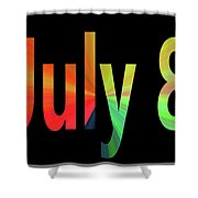 July 8 Shower Curtain