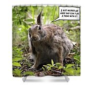 Just Washed My Hare Shower Curtain