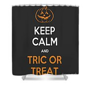 Keep Calm And Trick Or Treat Halloween Sign Shower Curtain