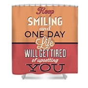 Keep Smiling Shower Curtain