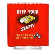 Keep Your Trap Shut -- Ww2 Propaganda Shower Curtain