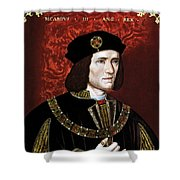 King Richard IIi Of England Shower Curtain