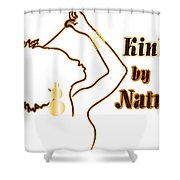Kinky By Nature Shower Curtain