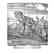 Knights: Jousting, 1517 Shower Curtain