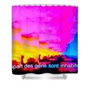 La Plupart Des Gens Sont Inhabituelles / Most People Are Unusual Shower Curtain