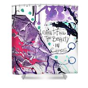 Learn O Find The Beauty Shower Curtain