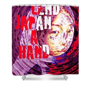 Lend Japan A Hand Shower Curtain