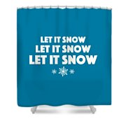 Let It Snow With Snowflakes Shower Curtain