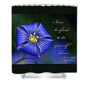 Let Yourself Bloom Shower Curtain