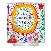 Let Yourself Glow Shower Curtain