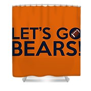 Let's Go Bears Shower Curtain