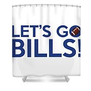 Let's Go Bills Shower Curtain
