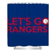 Let's Go Rangers Shower Curtain