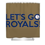 Let's Go Royals Shower Curtain