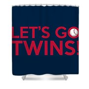 Let's Go Twins Shower Curtain