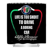 Life Is Too Short With Boring Car Shower Curtain
