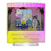 Life Is Understanding Everyday Is A New Beginning Shower Curtain