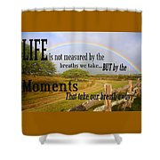 Life's Moments Shower Curtain