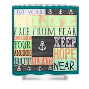 Lift Your Anchor Shower Curtain