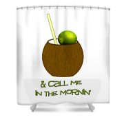 Lime In The Coconut Shower Curtain