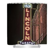 Lincoln Theater Sign Shower Curtain