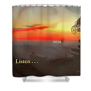 Listen . . . Hear Shower Curtain