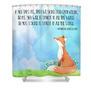 Little Prince Fox Quote, Text Art Shower Curtain