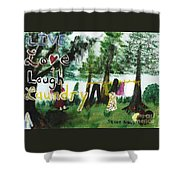 Live, Love, Laugh, Laundry Shower Curtain