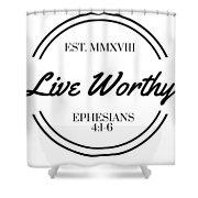 Live Worthy Shower Curtain