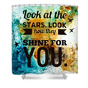 Look At The Stars Shower Curtain