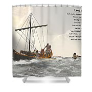 Lord Save Me Shower Curtain