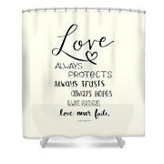 Love Always Shower Curtain