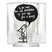 Love And Abundance Shower Curtain