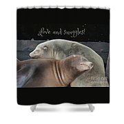 Love And Snuggles Shower Curtain