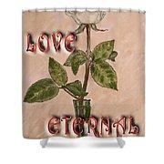 Love Eternal Shower Curtain
